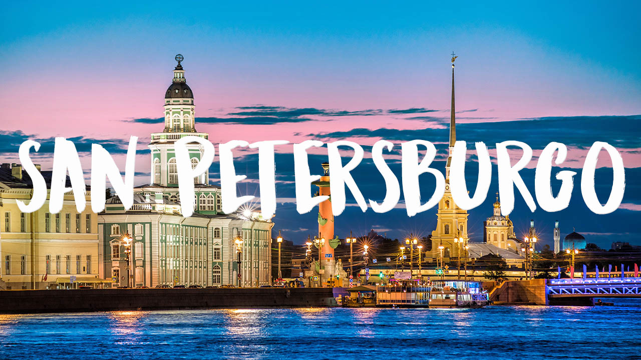 que ver en San Petersburgo, Rusia