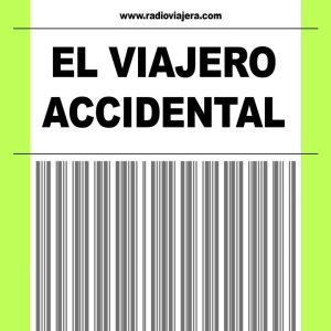 podcast Viajero accidental