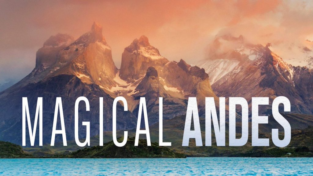 documental Magical Andes