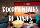 documentales de viajes