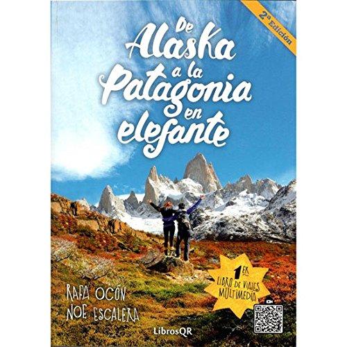 libro De Alaska a la Patagonia en elefante