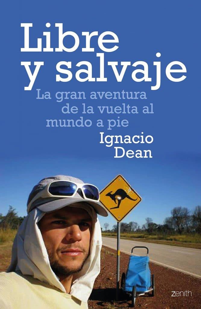 libro Libre y salvaje: La gran aventura de la vuelta al mundo a pie