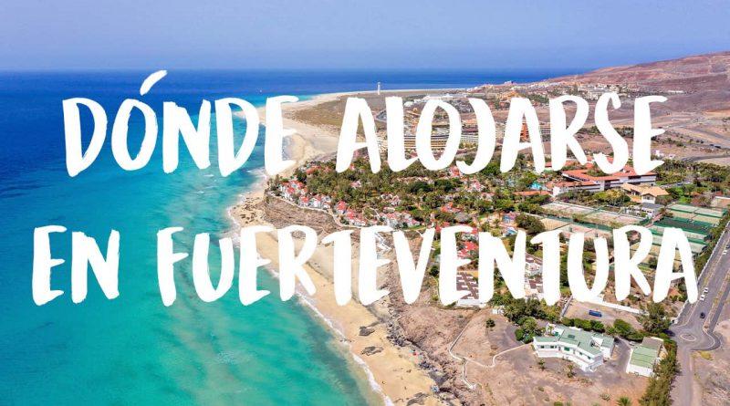 donde alojarse en Fuerteventura