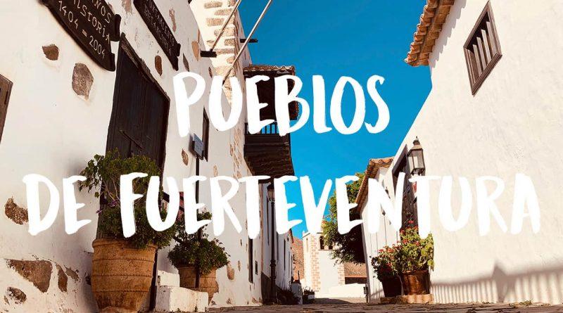 mejores pueblos de Fuerteventura