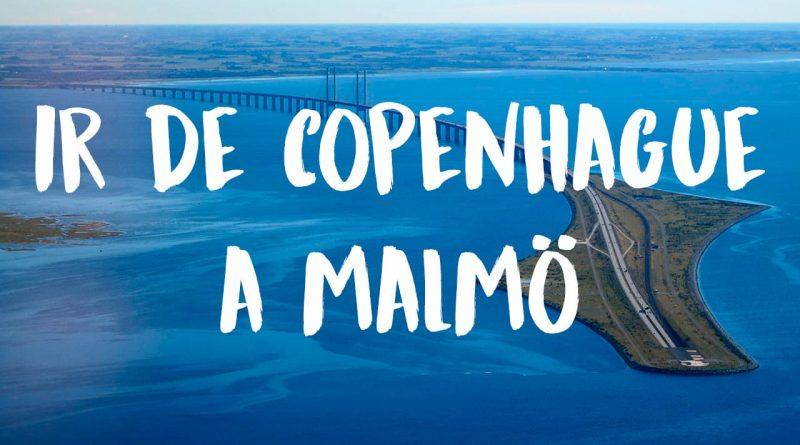 cómo ir de Copenhague a Malmö