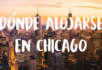 ¿Dónde alojarse en Chicago?