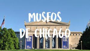 mejores museos de Chicago